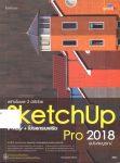 สร้างโมเดล 3 มิติด้วย SketchUp 2018 V-Ray + โปรแกรมเสริม ฉบับสมบูรณ์