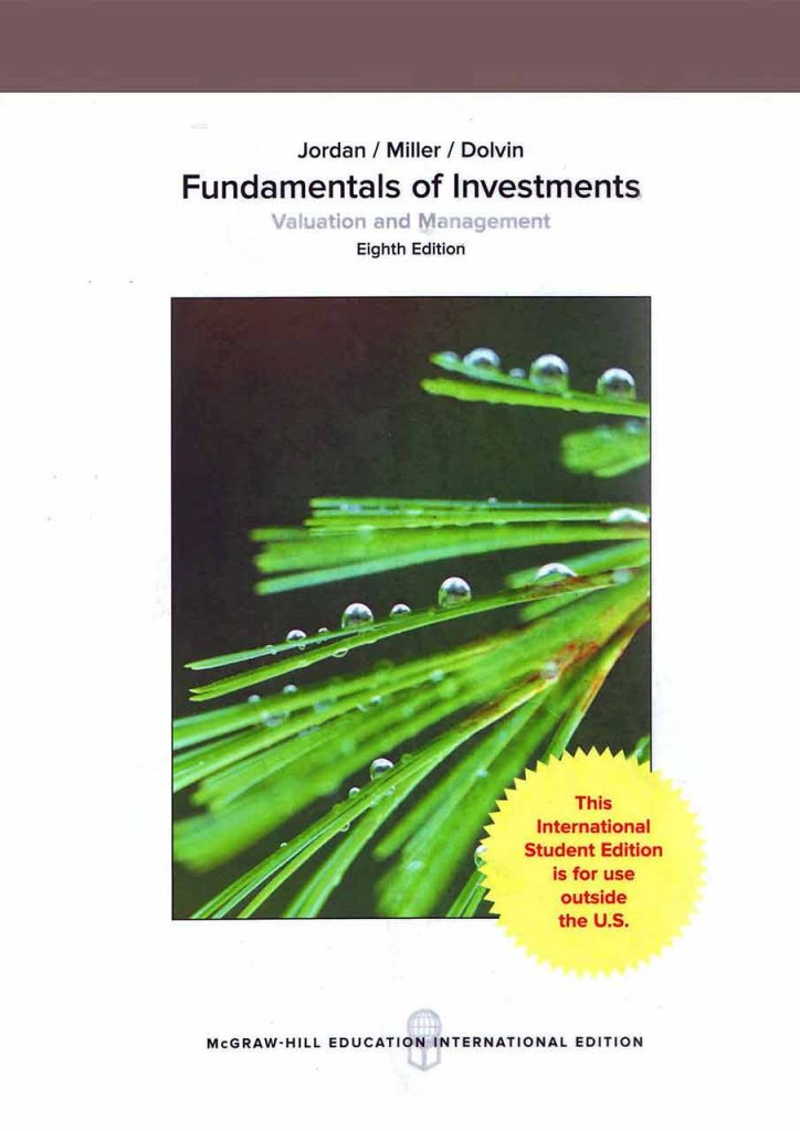 Fundamentals of Investments - Valuation and Management Eight Edition